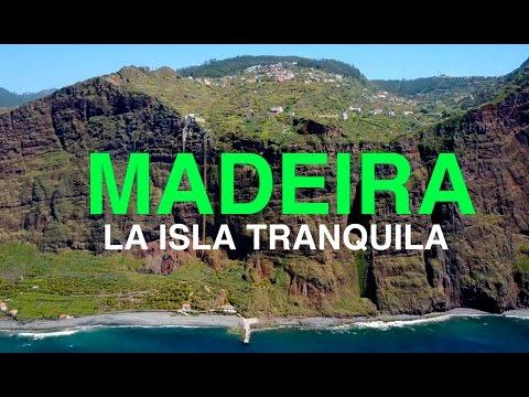Madeira, la isla tranquila