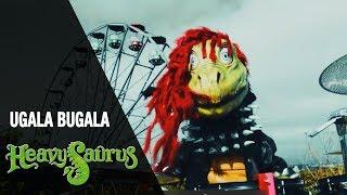 Heavysaurus - Ugala Bugala | Official Video