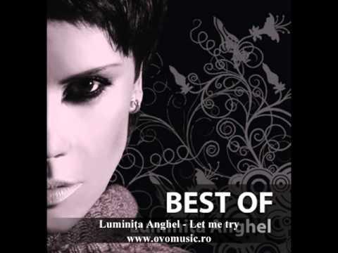 Luminita Anghel - Let me try