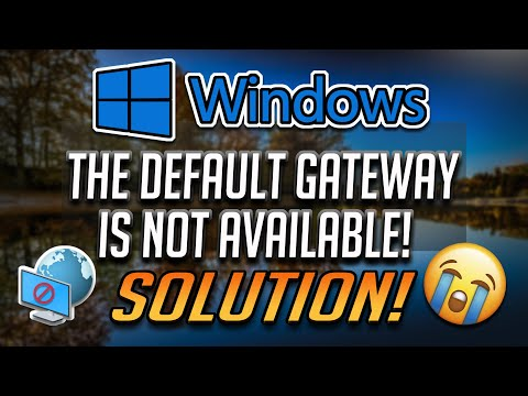 How to Fix Default Gateway is Not Available in Windows 10/8/7 [2020]