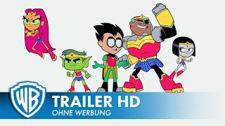TEEN TITANS GO! TO THE MOVIES - Trailer Deutsch HD German (2018)