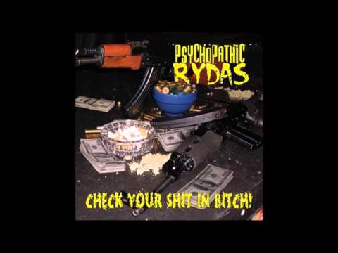 Check Your Shit In Bitch! by Psychopathic Rydas [Full Album]