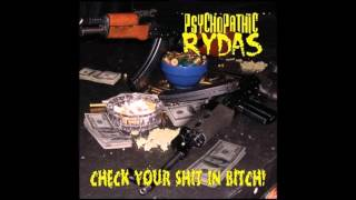 check your shit in bitch by psychopathic rydas full album