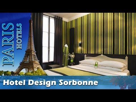 Hotel Design Sorbonne - Paris Hotels, France