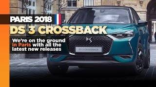 DS 3 Crossback SUV debuts in Paris