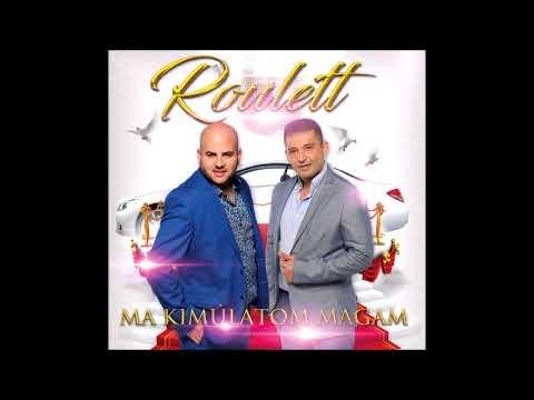 Roulett - Elmegyek mindörökre mp3 letöltés
