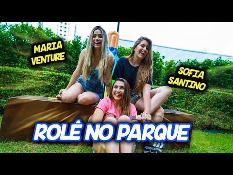 ROLÊ NO PARQUE FT. MARIA VENTURE E SOFIA SANTINO