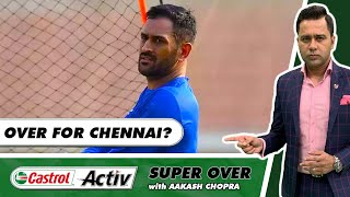 CHENNAI's END is near?   PUNJAB vs DELHI Preview   Castrol Activ Super Over with Aakash Chopra