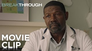 "Breakthrough | ""I'm Told You're The Best"" Clip 