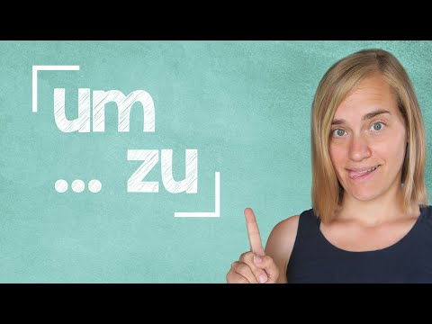 German Lesson (162) - um ... zu ∙ damit - Infinitive Clauses - A2/B1
