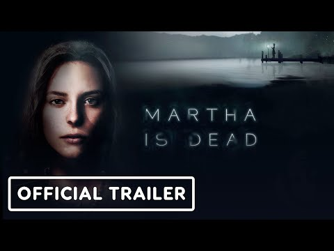 Martha Is Dead - Official Lake Trailer