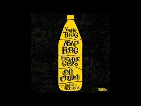 Young Thug - Old English Ft. A$AP Ferg & Freddie Gibbs