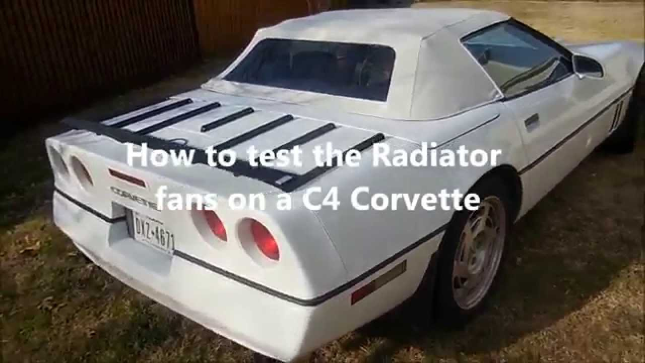 hight resolution of how to test the radiator fans on your c4 corvette