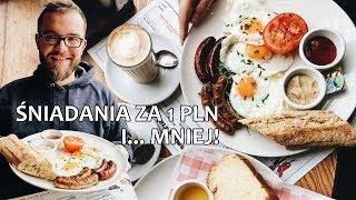 Śniadanie za GROSZ, za ZŁOTÓWKĘ i za DWA ZETA - jak, gdzie i które najlepsze? |  GASTRO VLOG #199