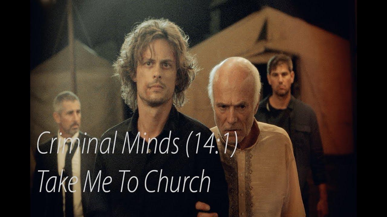 Criminal Minds (Season 14:1) Take Me To Church