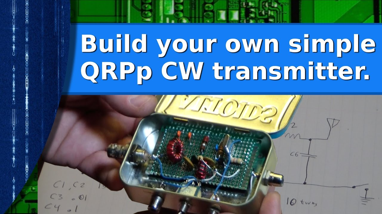 ham radio build your own qrpp cw transmitter [ 1280 x 720 Pixel ]