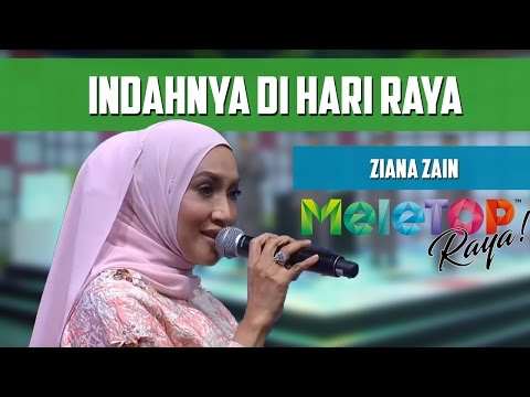 MeleTOP Throwback Raya: Persembahan LIVE Ziana Zain ' Indahnya Di Hari Raya'