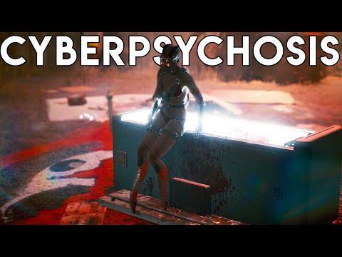 CYBERPSYCHOSIS - Cyberpunk 2077 DEADLIEST Illness