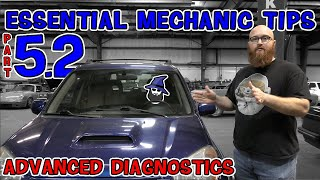 Part 5.2: What's wrong with my car?!? Advanced Diagnostic Tips from the CAR WIZARD: Tips 6-10