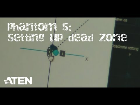 How to Setup a Phantom S / Part 4 - Setting up Dead Zone