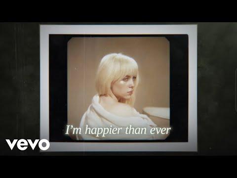 Happier Than Ever (Lyric Video)