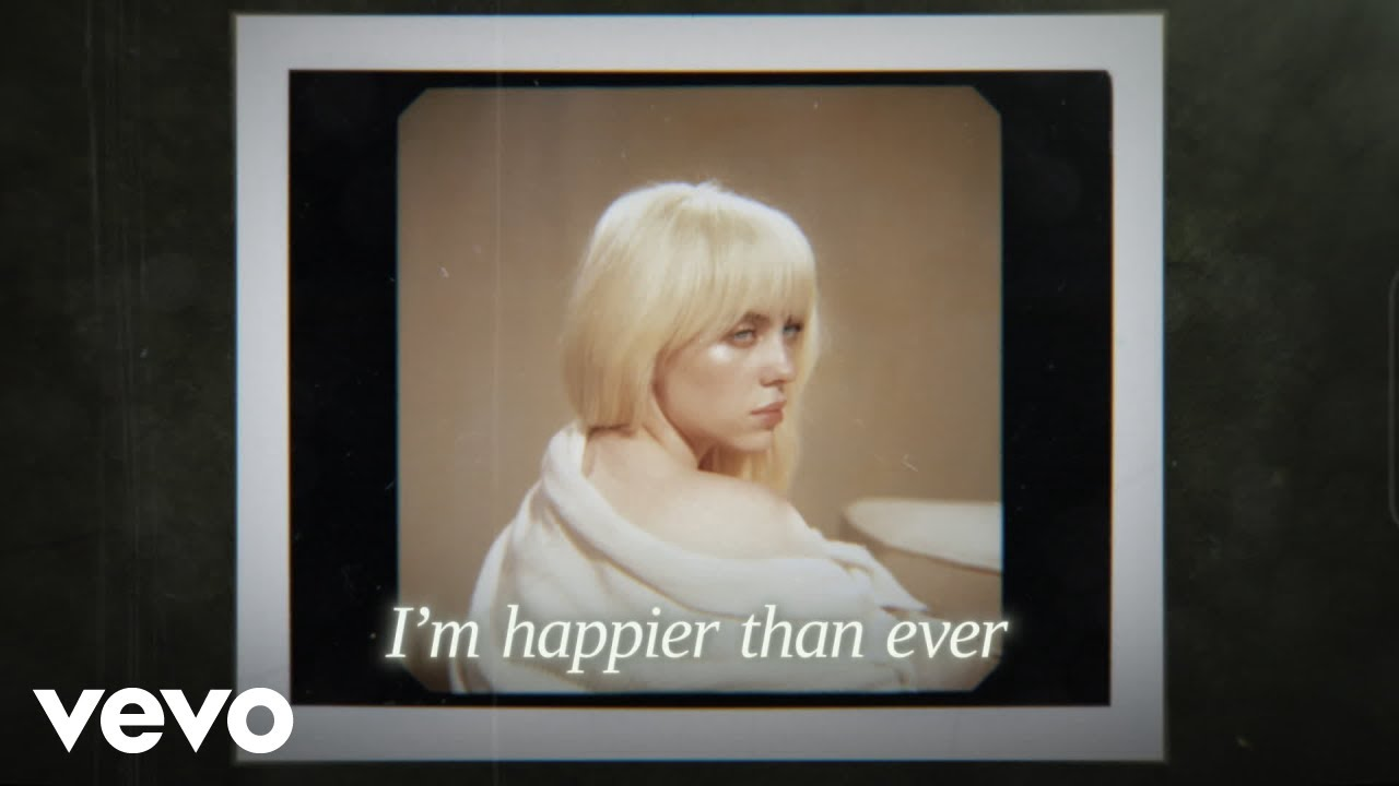 Download Billie Eilish - Happier Than Ever (Official Lyric Video)