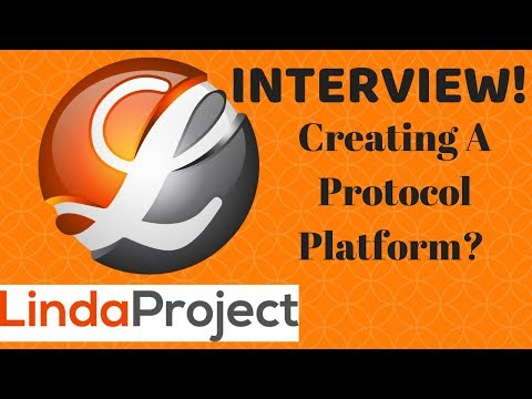 LindaProject Interview and Review - LindaCoin Creating a Protocol Platform?