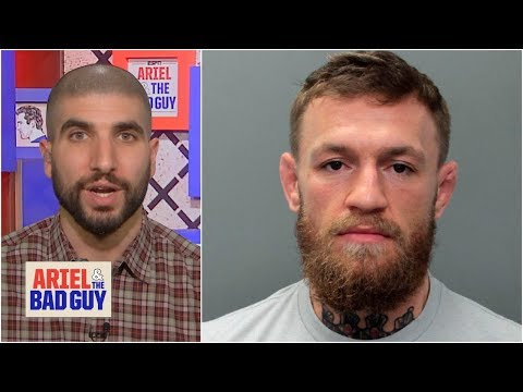 Do Conor McGregor's actions hurt his stock as a fighter? | Ariel & The Bad Guy