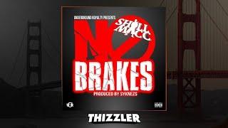 Shill Macc - No Brakes (Prod. Syknezs) [Thizzler.com Exclusive]