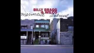 Billy Bragg and Wilco - Walt Whitman's Niece
