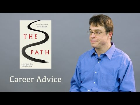 Michael Puett on Careers | The Path