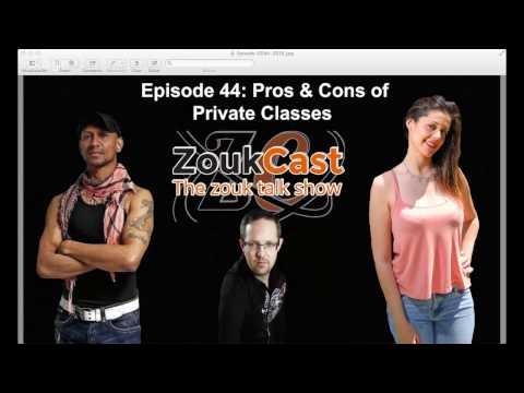 ZoukCast Episode 44 - Pros & Cons of Private Classes