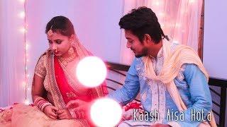 Kaash Aisa Hota  Darshan Raval  Heart Touching Love Story  Latest Hit Song 2019