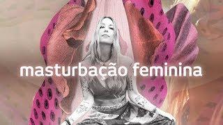 Tantrika | Masturbação feminina