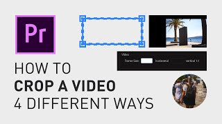 How to crop a viḋeo - Adobe Premiere Pro