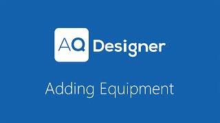 AQD 2015: Adding Equipment