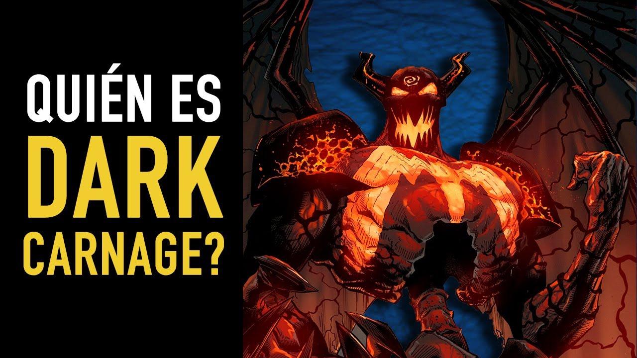 ¿Quién es Dark Carnage?