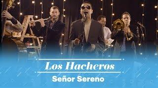 Play Señor Sereno (Live)