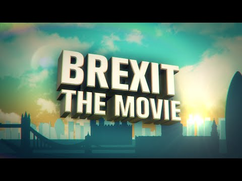 BREXIT - The Movie | Why Britain should leave the EU | Full Feature Length Film