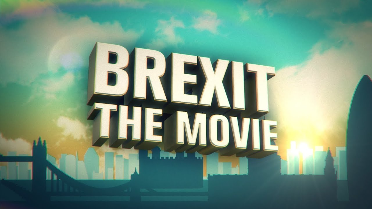 BREXIT - The Movie | Why Britain should leave the EU | Full ...