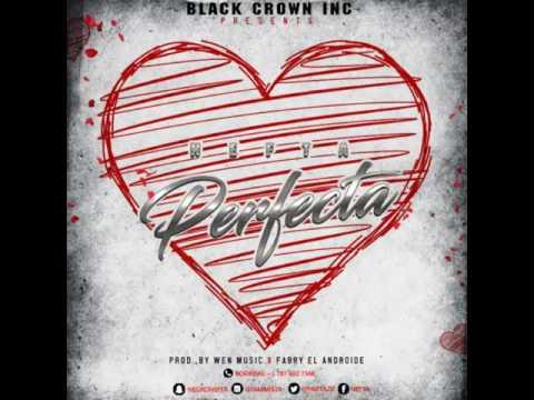 """Nefta - Perfecta (Prod.Wen Music y Fabry """"El Androide"""")👇LINK PARA DESCARGAR👇"""