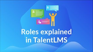 Roles in TalentLMS, explained
