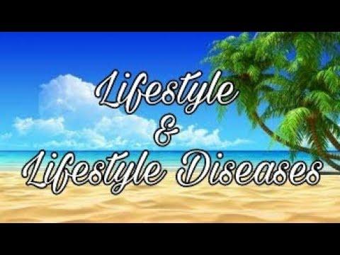 Lifestyle & Lifestyle Diseases