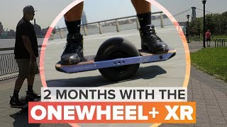 Onewheel+ XR review: 257 miles later