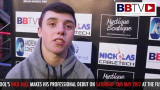 Nick Ball makes pro debut on May 13th Fusion Show Liverpool