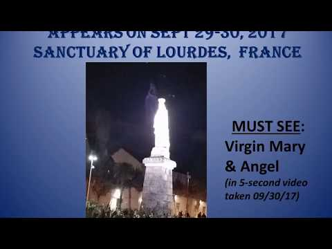 NEW VIRGIN MARY APPARITION on Sept 29-30, 2017, Lourdes (MUST SEE & SHARE)
