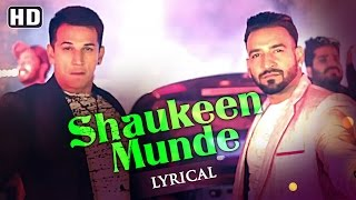 New Punjabi Songs 2016 | Shaukeen Munde | Lyrical Video [Hd] | Mani Singh | Latest Punjabi Song