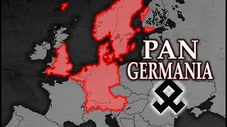 What if the Germanic World United? Pan Germania