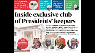 Inside exclusive club of Presidents' keepers | PRESS REVIEW