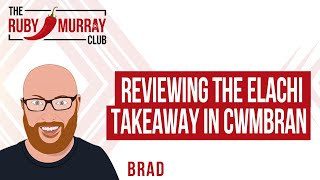 Giles Reviews the Elachi in Cwmbran | The Ruby Murray Club